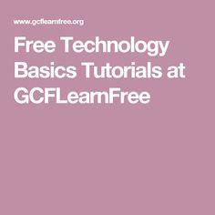 Free Technology Basics Tutorials at GCFLearnFree