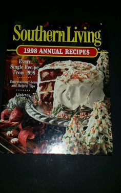Southern Living 1998 Annual Recipes by Southern Living Editors (1998, Hardcover)