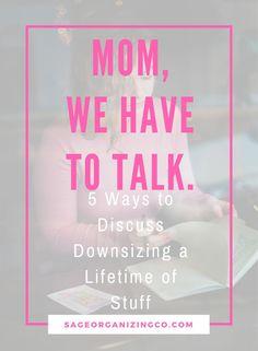 Downsizing a Lifetime of Stuff | Help Aging Parents | Downsize | SageOrganizingCo.com