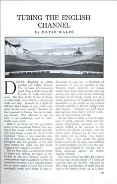 TUBING THE ENGLISH CHANNEL (Apr, 1917) An article published ahead of its time.  The actual Chunnel ended up taking 6 years to build, cost around 17 billion dollars and opened in 1994.