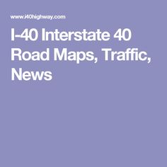 Us Map Interstate Us Map Of The United States Maps - Us i 40 map