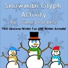 Glyphs are a great way for students to show information and practice following directions to complete a specific task.    This fun winter glyph asks students to create a snowman based on their answers to 6 questions. There is a Winter Fun and a Winter Animals Key for you to choose from.    Your students will have a blast with this fun winter glyph!    It is a great way to celebrate winter, especially for classroom who can not celebrate winter holidays. FREE