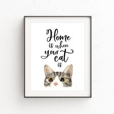 Cat Lovers Art Home is Where Your Cat Is Watercolor Cat Print Gift For Pet Lo - Zeichentechniken - Gifts For Pet Lovers, Cat Gifts, Lovers Art, Cat Lovers, Retro Kunst, Watercolor Cat, Cat Room, Cat Quotes, Cat Sayings