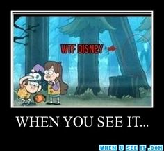 How you just gonna go and put Slenderman in a friggin KIDS SHOW?! Hehe, I love Gravity Falls though.