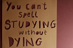 To all the students out there ...