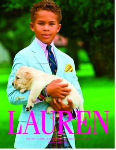Ralph Lauren ad…what a handsome youngster.