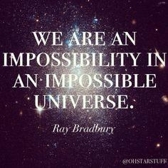 Existence- Ray Bradbury quote