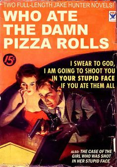 """Classic"" Vintage Books with Hilarious Titles ~ Who Ate The Damn Pizza Rolls"
