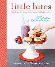 Leave the packaged snacks behind! Little Bites offers 100 wholesome, seasonal, vegetarian snacks perfect for active families. Anyone with children knows the stampede that occurs whenever the phrase sn
