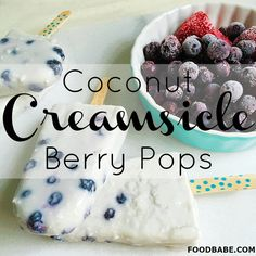 Coconut Creamsicle Berry Pops