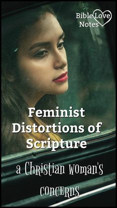 Why Feminist Arguments fall flat on their face. #Bible #Biblestudy #BibleLoveNotes