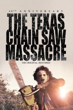 The Texas Chain Saw Massacre: 40th Anniversary Movie Poster - Marilyn Burns, Allen Danziger, Paul A. Partain  #TheTexasChainSawMassacre, #40thAnniversary, #MarilynBurns, #AllenDanziger, #PaulAPartain, #TobeHooper, #Horror, #Art, #Film, #Movie, #Poster