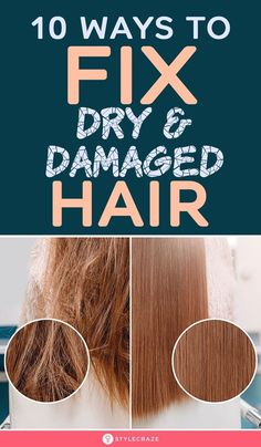 10 Ways To Fix Dry & Damaged Hair: Hair grooming habits, exposure to heat styling, chemical procedures, environmental factors – anything can weather the hair shafts, causing extensive damage and breakage. You can repair damaged hair with proper care and better grooming habits. Keep reading for details. #haircare #damagedhair #haircaretips Hair Plopping, Hair Shrinkage, Hair Breakage, Dry Brittle Hair, Natural Beauty Remedies, Natural Hair Care Tips, Damaged Hair Repair, Hair Remedies, Hair Health
