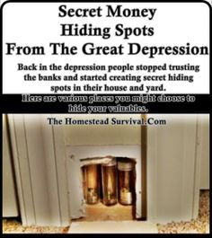 Back in the depression people stopped trusting the banks and started finding secret money hiding spots in their house and yard. There are two videos here Homestead Survival, Survival Prepping, Survival Skills, Emergency Preparation, Wilderness Survival, Secret Hiding Spots, Secret Storage, Hidden Storage, Emergency Supplies