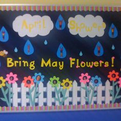 Bulletin Board Ideas April Showers Bring May Flowers Nemetas