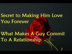 Secret to Making Him Love You Forever
