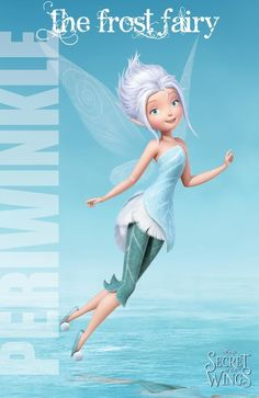 Frost Fairy, I love this movie, the Tinkerbell movies bring out my inner five year old!