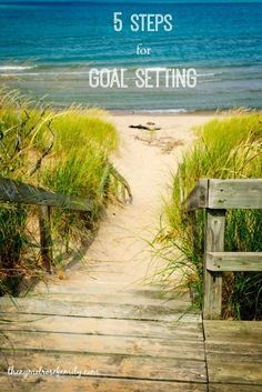 5 Steps for Goal Setting that can be applied to any life goals.