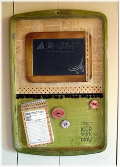 This is a kitchen message board that I made by altering a cookie sheet. I painted the sides with Ranger's Crackle Distress Paint and added ink to 'age' it even more. The Jenni Bowlin buttons have magnets on the back and can hold little notes in place http://soloha.vn/tham-trai-san-khach-san/tham-trai-san-khach-san-sa-ma-912.html
