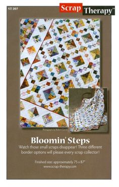 Bloomin' Steps    ScrapTherapy from Hummingbird Highway Quilt Patterns and Designs!  ScrapTherapy is a sensible, step-by-step quilt pattern series to convert messy, tangled fabric scrap collections into useful, easily-accessible pieces and, in turn, into completed quilt projects.  Get started with this modified Irish Chain and clean up that tangle mess!