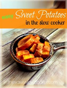 Slow Cooker Recipe for Sweet Potato (Yams) food recipes, side dishes, foods, crock pots, heathy crockpot recipes, slow cooker recipes, potatoes, healthy eating recipes, sweet potato recipes