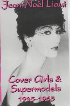 Cover Girls and Supermodels: 1945-1965 *** You can find more details by visiting the image link.
