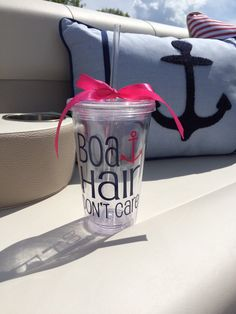 Boat Hair Don't Care Cup Tumbler Boat Cups by CustomVinylbyBridge on Etsy Boat Projects, Vinyl Projects, Vinyl Glasses, Boat Hair, Cute Cups, Acrylic Tumblers, Silhouette Cameo Projects, Tumbler Cups, Vinyl Crafts