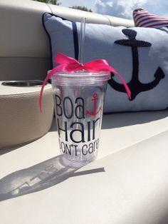 Boat Hair Don't Care Cup Tumbler Funny Cute by CustomVinylbyBridge