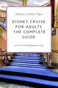 Disney Cruise for Adults - The Ultimate Guide. Lots of Disney Cruise tips for grown ups! #DisneyCruiseTips #DisneyCruise #DisneyCruiseAdults #DisneyCruisePlanning