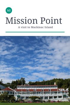 July 2018: Staying at Mission Point on Mackinac Island is both relaxing and a treat for the soul.