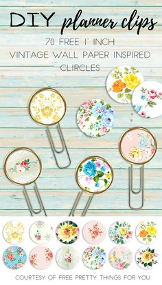 DIY Planner Clips- Free 1 Inch Vintage Wallpaper Circles - Free Pretty Things For You