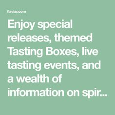 Enjoy special releases, themed Tasting Boxes, live tasting events, and a wealth of information on spirits & distilleries. Keep track of your Home Bar online. Boneless Pork Ribs, Boxing Events, Company Dinner, Acid Stain, Smoked Brisket, Cigars And Whiskey, Distillery, Things To Buy, Wealth