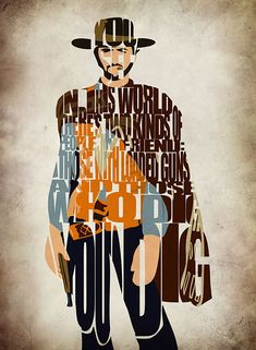 Clint Eastwood in The Good, The Bad and The Ugly: