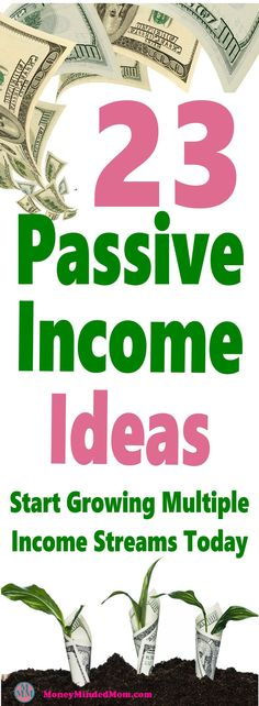 23 Passive Income Ideas ~ Start Growing Multiple Income Streams Today ~ Passive income is a great way to start building multiple income streams that make money for years with just a bit of upfront work. Click over to learn more... passive income | make money | money | extra money | earn money #money #passiveincome #makemoney #workathome #finance