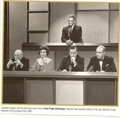 Front Page Challenge, remember this, Gordon Sinclair, Betty Kennedy, Don Harron, Pierre Burton.I loved this as a kid! - #Betty #BurtonI #canadian #challenge #Don #front #Gordon #Harron #Kennedy #kid #loved #Page #Pierre #remember #Sinclair