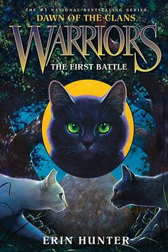 dawn of the clans pics | Warriors (Novel Series) Dawn of the Clans Book 3 The First Battle