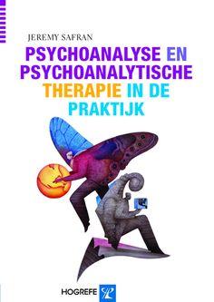 Psychoanalyse en psychoanalytische therapie in de praktijk - Jeremy Safran - plaatsnr. 607/084 #Psychotherapie #Pschychoanalyse Dinosaur Stuffed Animal, Mental Health Therapy, Psychology