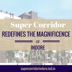#Supercorridor Redefines the Magnificence of #Indore.