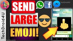 How to send Large/big emoji on WhatsApp Facebook messenger etc. | TechDroid4U https://youtu.be/D57MzPeu2YA