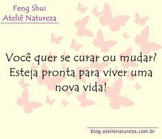 Esteja preparada para uma nova vida. Aplique o Feng Shui em sua vida..