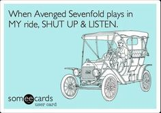 when A7X plays ANYWHERE you shut up and listen mwahaha