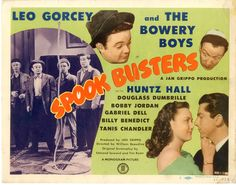 """Spook Busters"" (1946) - Starring: The Bowery Boys (aka The Dead End Kids) - Leo Gorcey, Huntz Hall & Bobby Jordan."