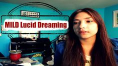 """In this video I discuss MILD Lucid dreaming or (mnemonic induced lucid dream) MILD is a technique that uses repetition of a phrase like """"I will become aware . Astral Projection, Lucid Dreaming, Sweet Dreams, How To Fall Asleep, My Dream, Meditation, Spirit, Zen"""