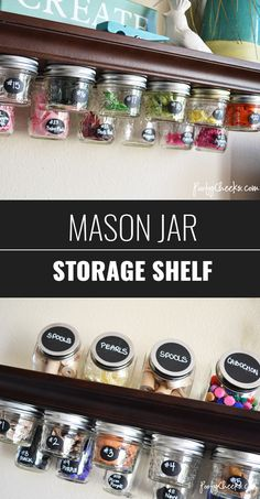 DIY Craft Room Ideas and Craft Room Organization Projects -  Mason Jar Storage Shelf  - Cool Ideas for Do It Yourself Craft Storage - fabric, paper, pens, creative tools, crafts supplies and sewing notions |   http://diyjoy.com/craft-room-organization