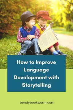 Are you looking for activities for kids? Click through to find out how to improve language development with storytelling!— Bendy Bookworm Yoga #storytelling #storytellingforkids