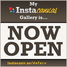 A big 'Thank you' to everybody who helped opening my gallery     http://instacanv.as/defarv