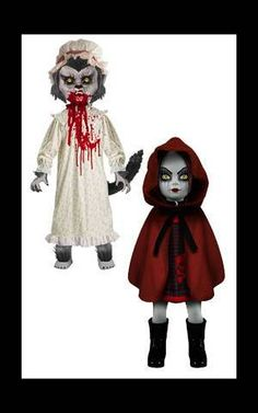 Living Dead Dolls; I have Granny/Big Bad Wolf (a gift from Twana) and am looking for Red Riding Hood