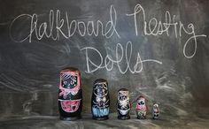 http://www.swellgoods.com/2012/seen-in-the-wild-chalkboard-nesting-dolls/