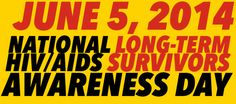National HIV/AIDS Long-Term Survivor Awareness Day