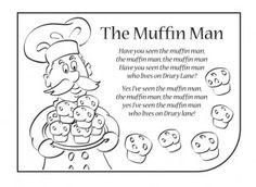 The Muffin Man nursery rhyme lyrics. Find lots more at iChild.co.uk